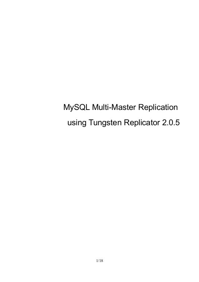 MySQL Multi-Master Replicationusing Tungsten Replicator 2.0.51/18