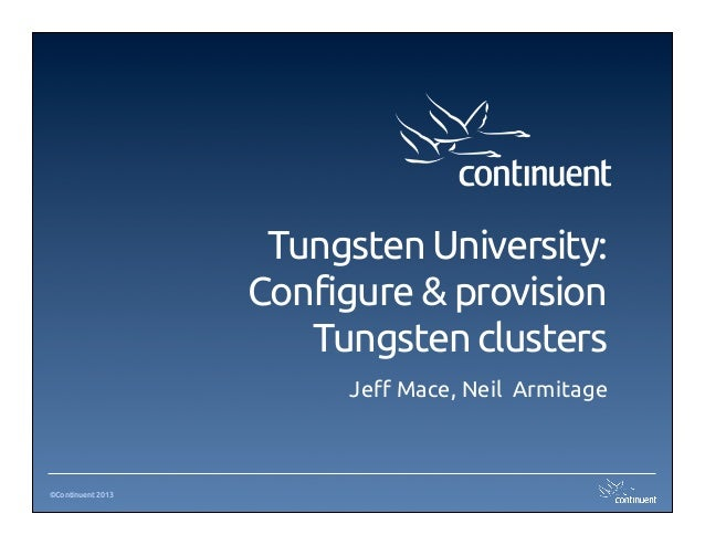Tungsten University: Configure and provision Tungsten clusters