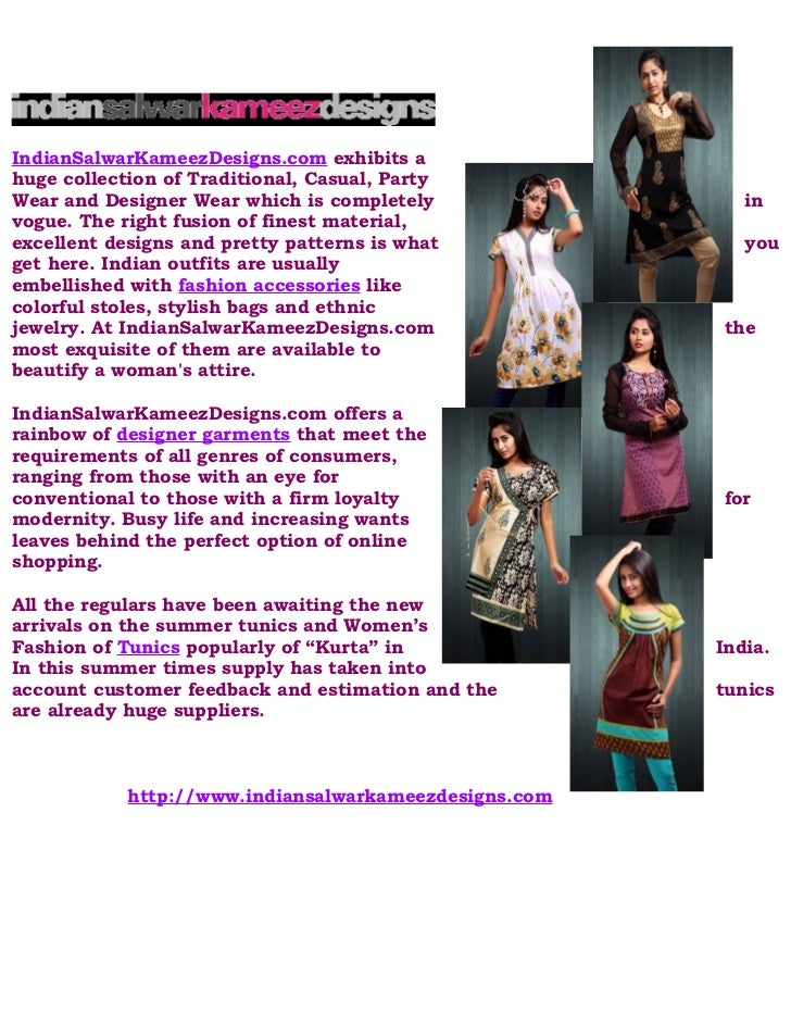 IndianSalwarKameezDesigns.com exhibits ahuge collection of Traditional, Casual, PartyWear and Designer Wear which is compl...