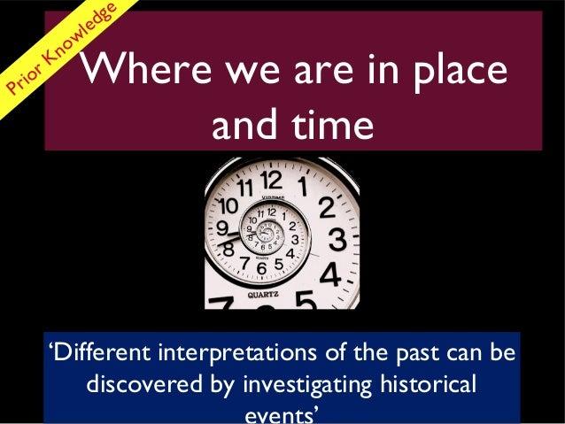 ge                 l ed           nowPr io        r K             Where we are in place                  and time         ...