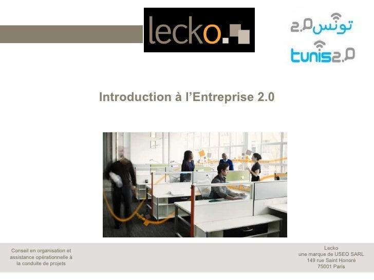 Introduction à l'Entreprise 2.0                                                                          LeckoConseil en o...