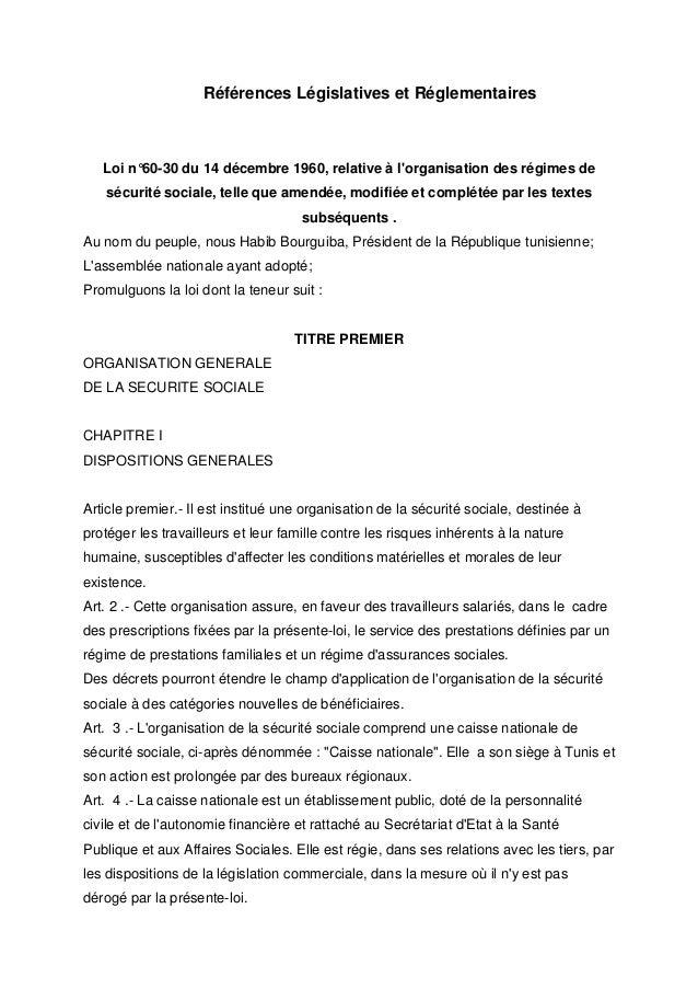 Références Législatives et Réglementaires   Loi n°60-30 du 14 décembre 1960, relative à lorganisation des régimes de   séc...