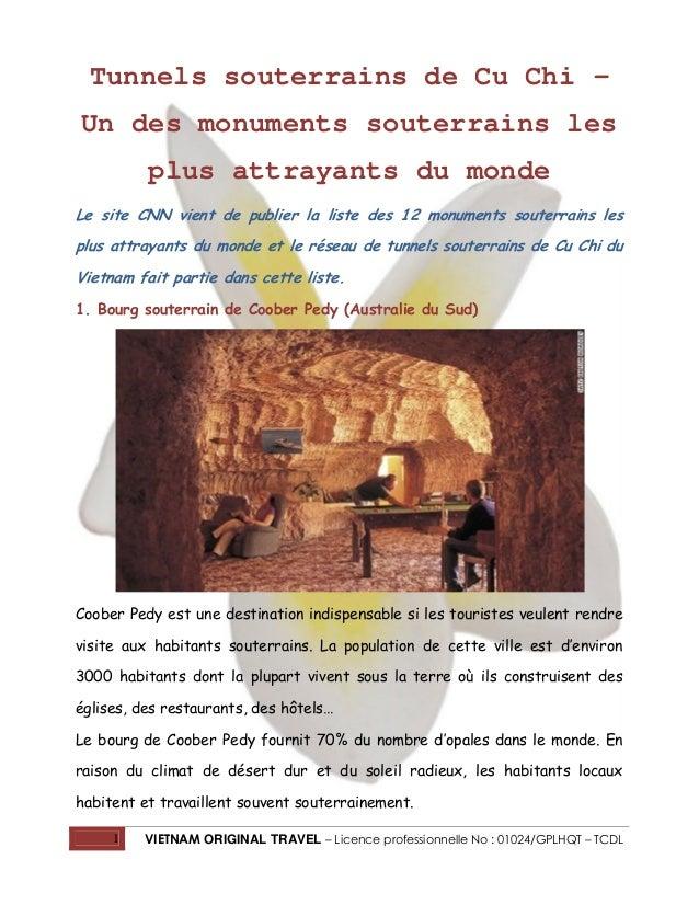 Tunnels souterrains de Cu Chi – Un des monuments souterrains les plus attrayants du monde Le site CNN vient de publier la ...
