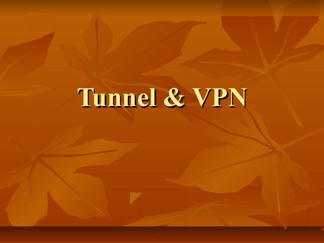 Tunnel & VPNTunnel & VPN