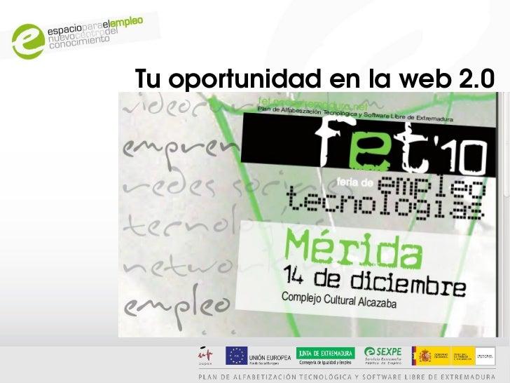 Tu oportunidad en la web 2.0