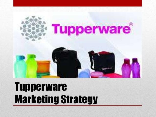 Tupperware Marketing Strategy