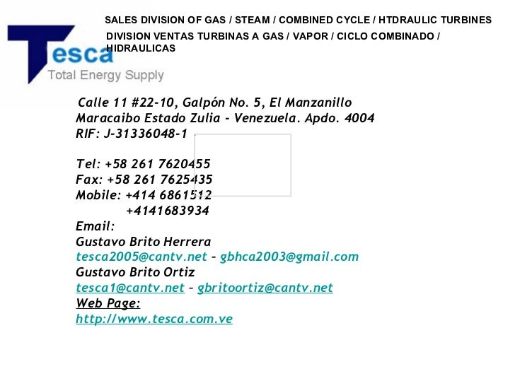 SALES DIVISION OF GAS / STEAM / COMBINED CYCLE / HTDRAULIC TURBINES    DIVISION VENTAS TURBINAS A GAS / VAPOR / CICLO COMB...