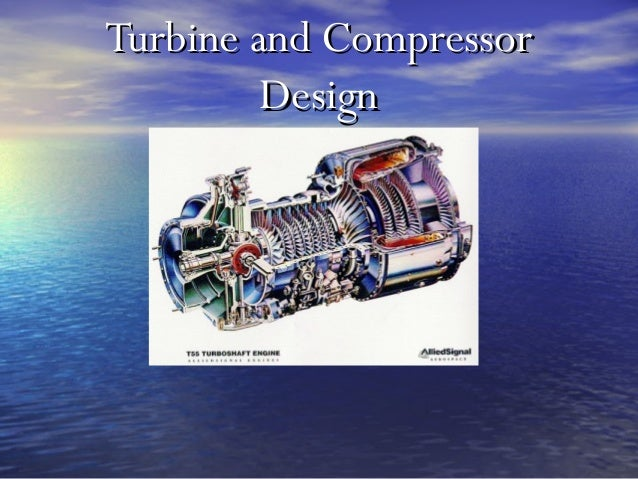 Turbine and Compressor         Design
