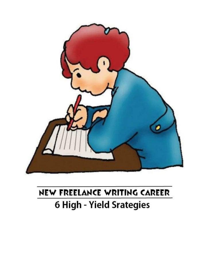 New Freelance Writing Career   6 High-Yield Strategies