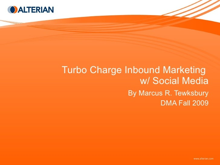 Turbo Charge Inbound Marketing with Social Media