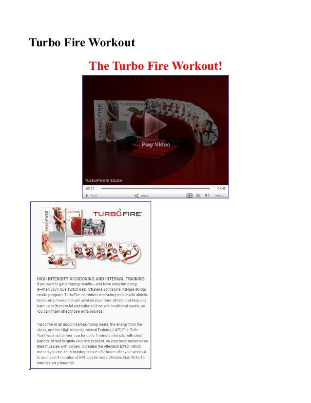 Turbo Fire WorkoutThe Turbo Fire Workout!