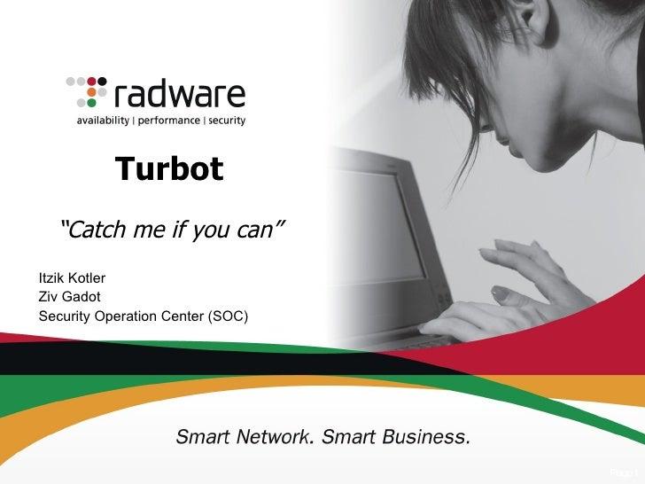 Turbot - A Next Generation Botnet