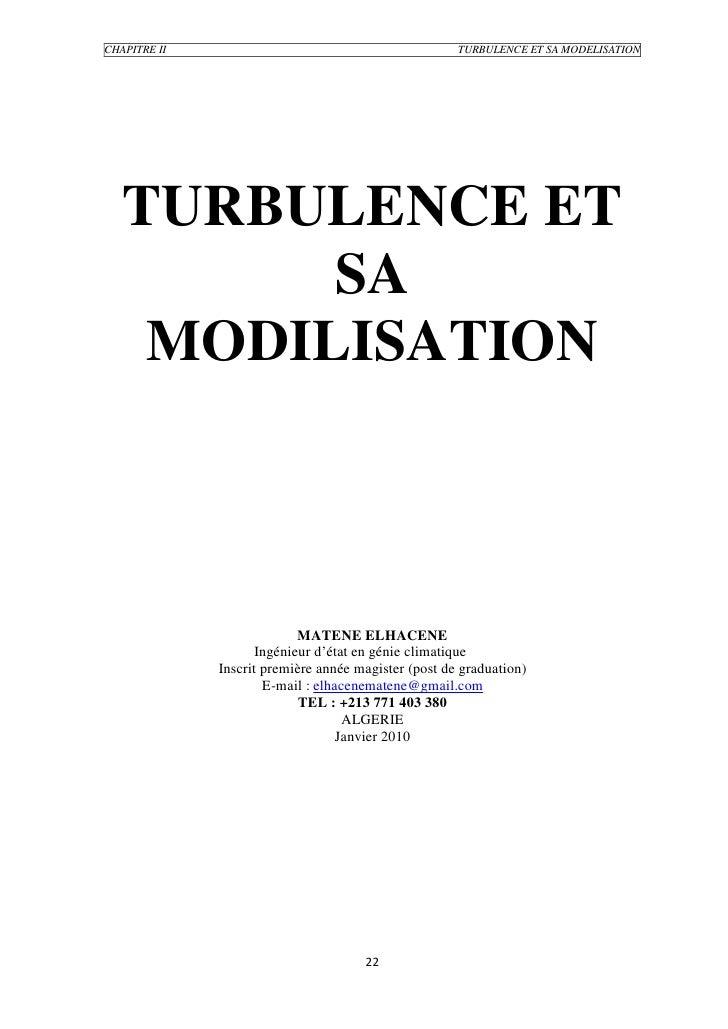 CHAPITRE II                                           TURBULENCE ET SA MODELISATION        TURBULENCE ET          SA     M...