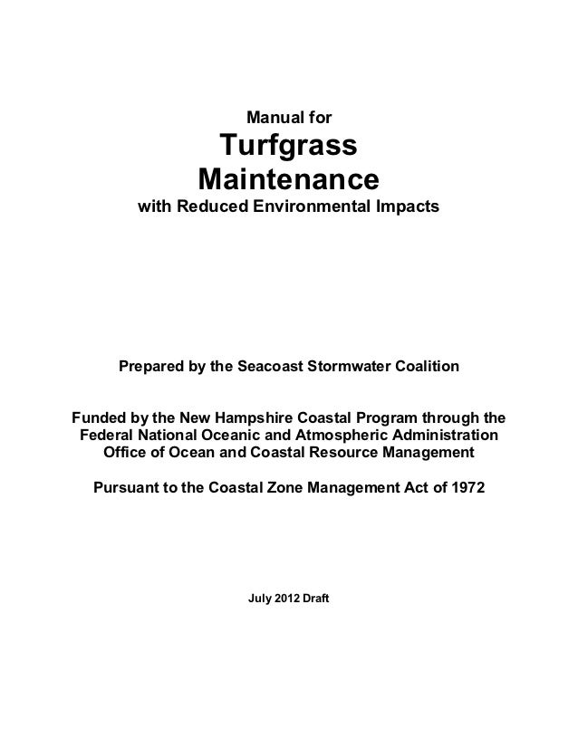 Manual for Turfgrass Maintenance with Reduced Environmental Impacts