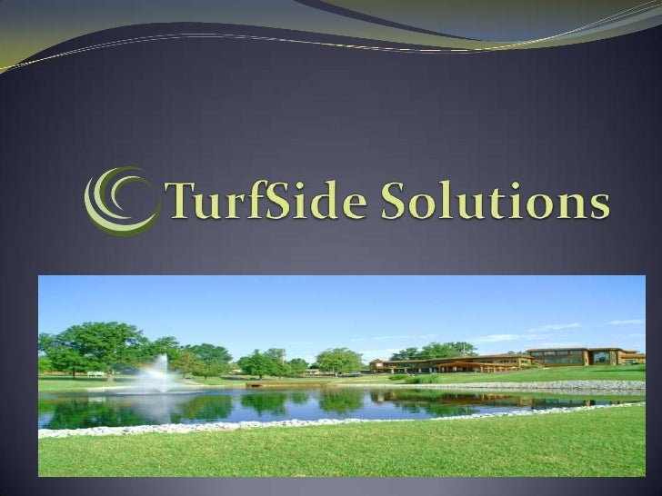 Turf Side Solutions Power Point