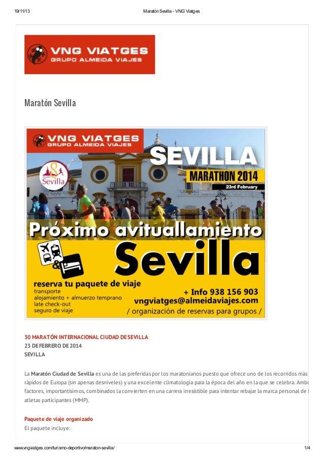 19/11/13  Maratón Sevilla - VNG Viatges  Maratón Sevilla  30 MARATÓN INTERNACIONAL CIUDAD DE SEVILLA 23 DE FEBRERO DE 2014...