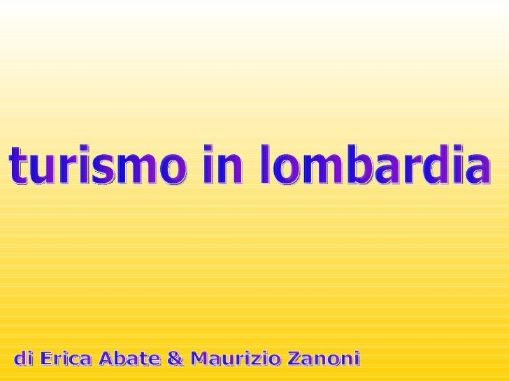 turismo in lombardia di Erica Abate & Maurizio Zanoni