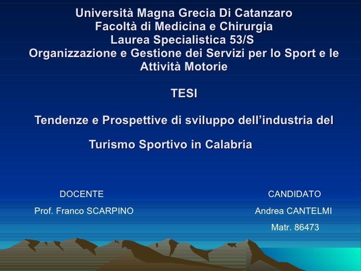 Tendenze e Prospettive di Sviluppo dell'Industria del Turismo Sportivo in Calabria