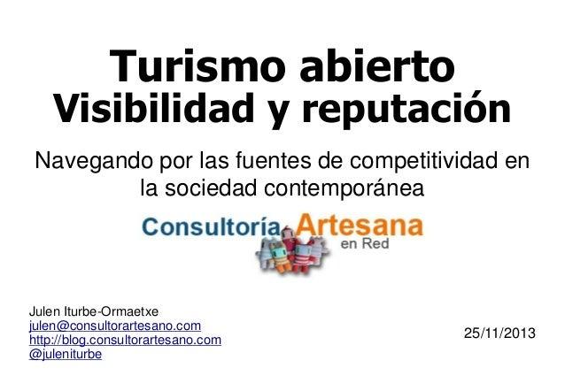 Turismo abierto  Visibilidad y reputación Navegando por las fuentes de competitividad en la sociedad contemporánea  Julen ...