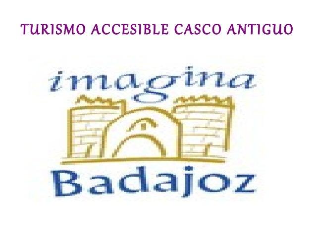 Turismo accesible Badajoz