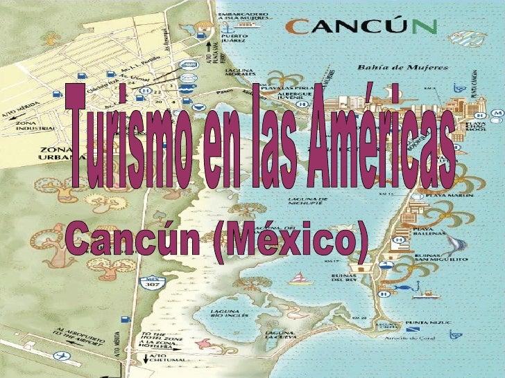 Cancún (México) Turismo en las Américas