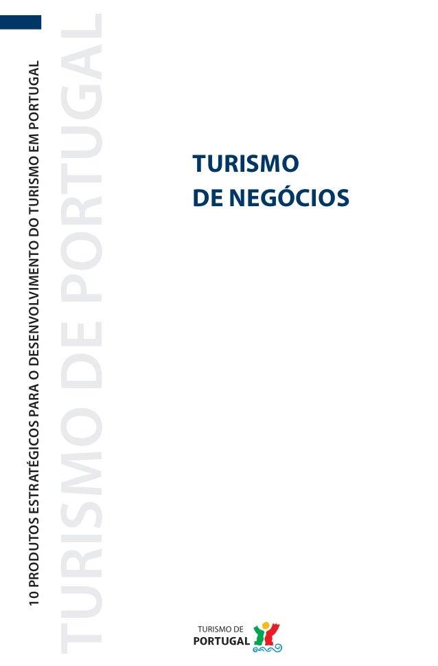 10 PRODUTOS ESTRATÉGICOS PARA O DESENVOLVIMENTO DO TURISMO EM PORTUGALTURISMO DE PORTUGAL                                 ...
