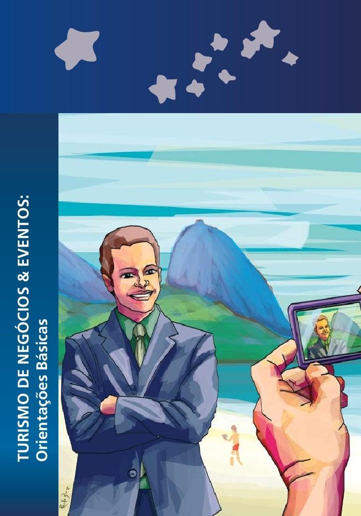 Turismo de negocios e eventos, orientações básicas, mtur 2008.