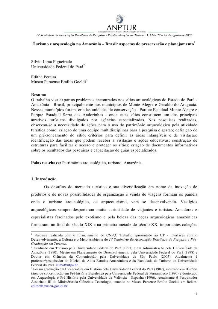 IV Seminário da Associação Brasileira de Pesquisa e Pós-Graduação em Turismo UAM– 27 a 28 de agosto de 2007    Turismo e a...