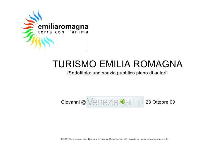 TURISMO EMILIA ROMAGNA      [Sottotitolo: uno spazio pubblico pieno di autori]      Giovanni @                            ...