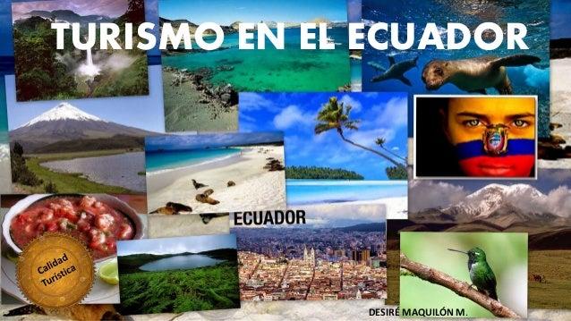 Turismo Ecuador Costa Turismo en el Ecuador Desiré