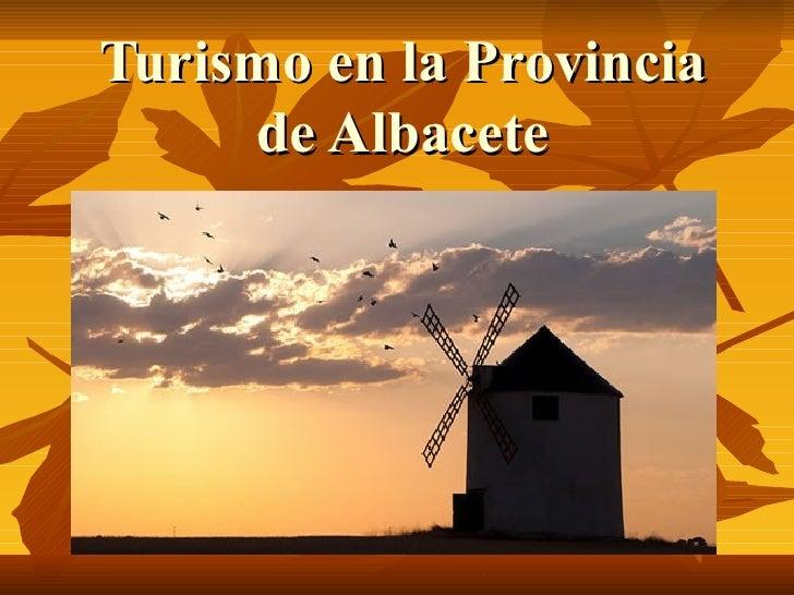 Turismo en la provincia de albacete