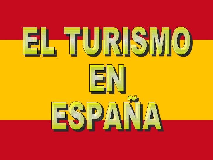Significado del turismo en laeconomía española.A partir de los años 50 el turismo comienza a ser un  fenómeno de masas. El...