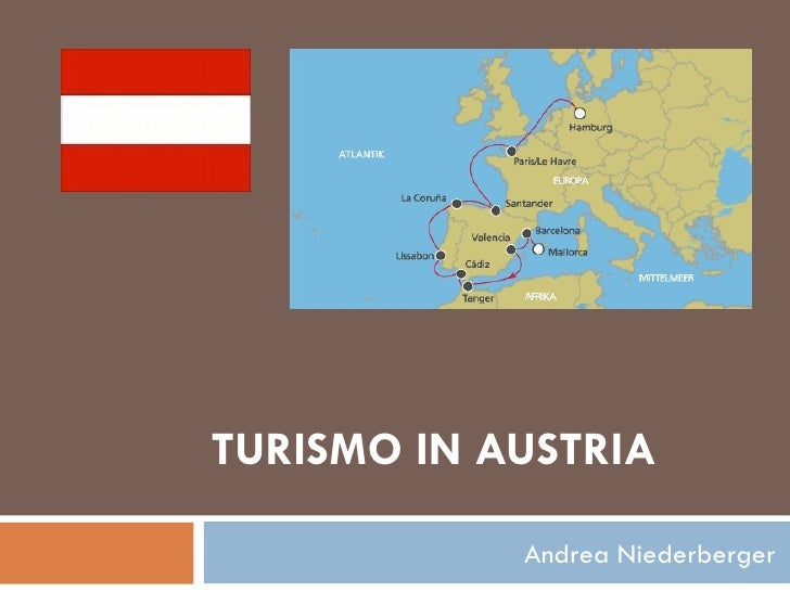 TURISMO IN AUSTRIA Andrea Niederberger