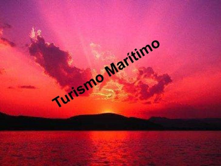 Turismo Marítimo<br />
