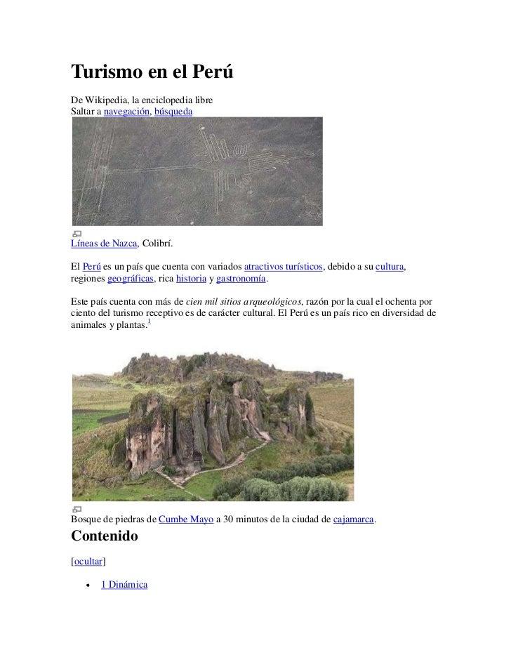 Turismo en el Perú<br />De Wikipedia, la enciclopedia libre<br />Saltar a navegación, búsqueda <br />Líneas de Nazca, Coli...