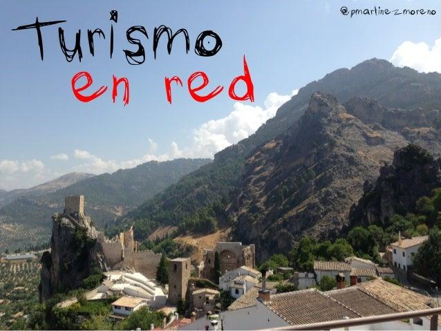 Turismo en red  @pmartinezmoreno