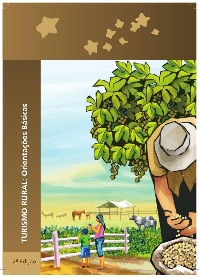 2a Edição  1  TURISMO RURAL: Orientações Básicas