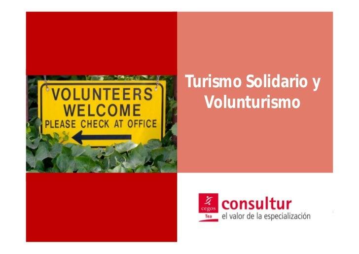 Turismo Solidario y  Volunturismo                 1