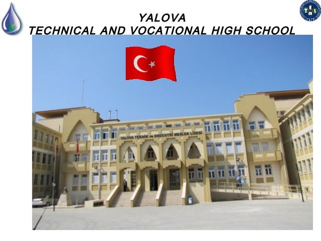 YALOVATECHNICAL AND VOCATIONAL HIGH SCHOOL
