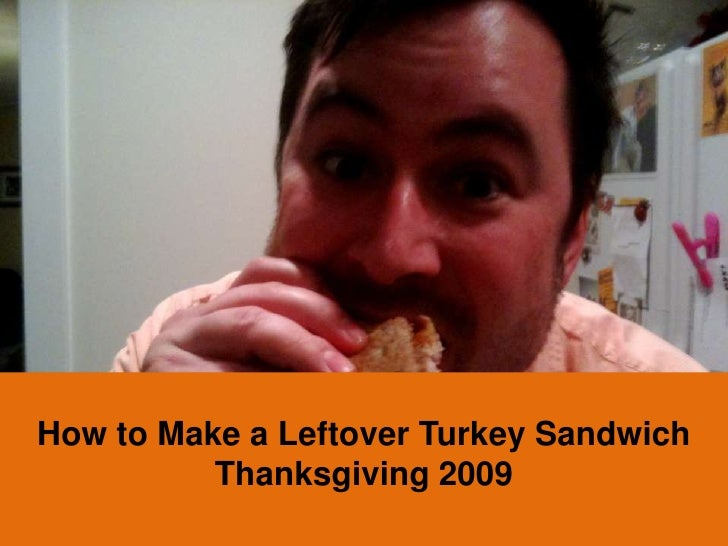how to make a leftover turkey sandwich