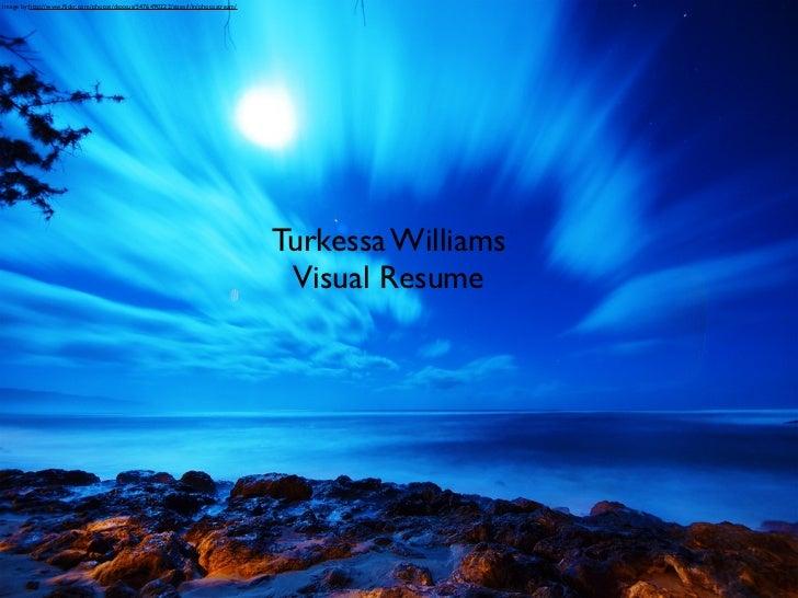 Turkessa williams visual resume 3