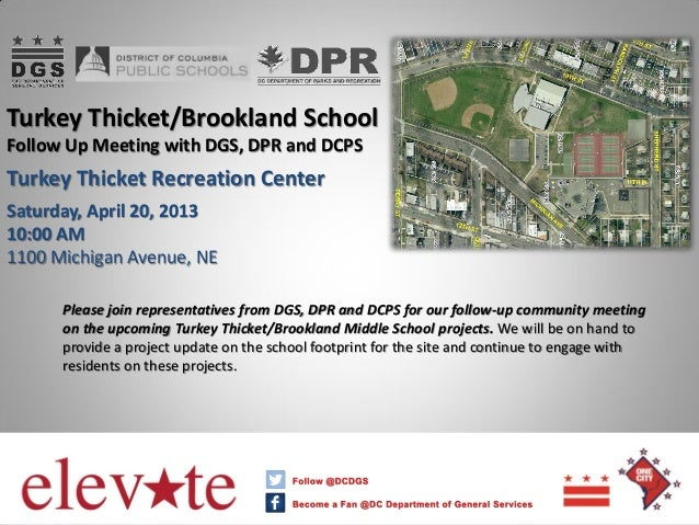 Turkey Thicket/Brookland School Follow Up Meeting with DGS, DPR and DCPS Turkey Thicket Recreation Center Saturday, April ...