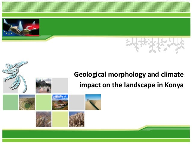 Geological morphology and climate impact on the landscape in Konya