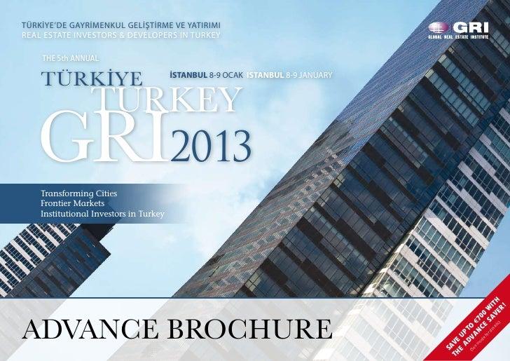 TÜRKİYE'DE GAYRİMENKUL GELİŞTİRME VE YATIRIMIREAL ESTATE INVESTORS & DEVELOPERS IN TURKEY    The 5th Annual    TÜRKİYE    ...