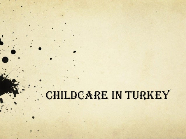 Turkey childcare  2