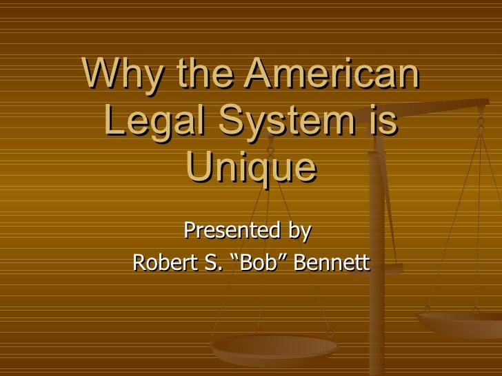 Why The American Legal System Is Unique