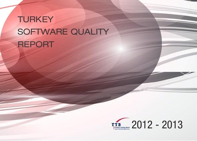 TURKEYSOFTWARE QUALITYREPORT                   2012 - 2013