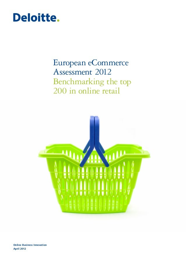 European eCommerce Assessment 2012 Benchmarking the top 200 in online retail Online Business Innovation April 2012