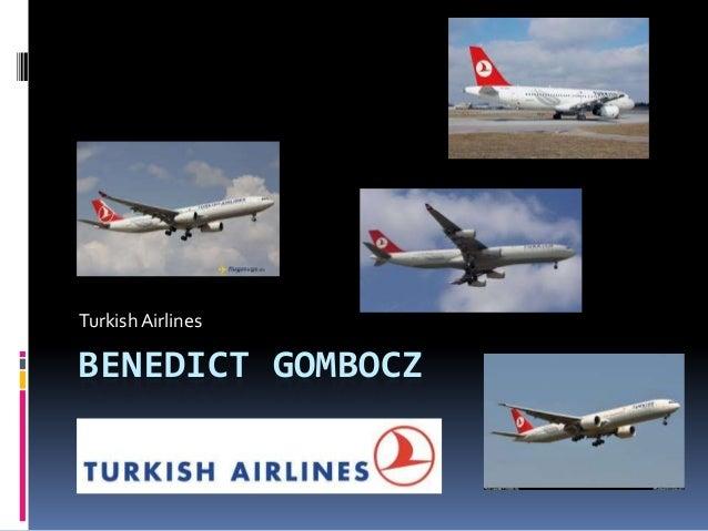 Turkish Airlines  BENEDICT GOMBOCZ