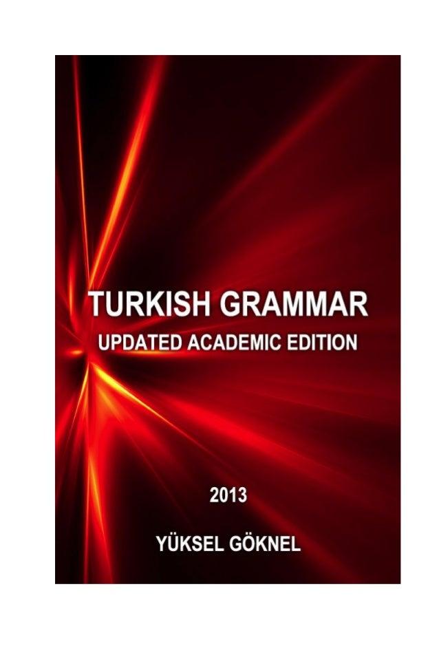 TURKISH GRAMMAR UPDATED ACADEMIC EDITION 2013  1